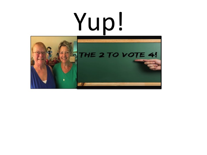 The ONLY 2 to VOTE 4!