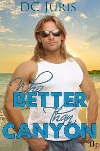 Review: Who Better Than Canyon by DC Juris