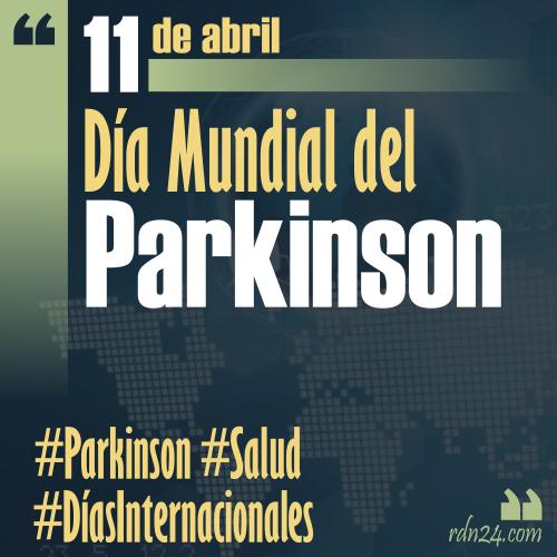 11 de abril – Día mundial del Parkinson #DíasInternacionales