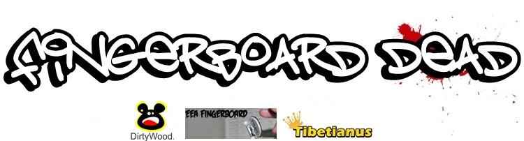 Fingerboard Dead
