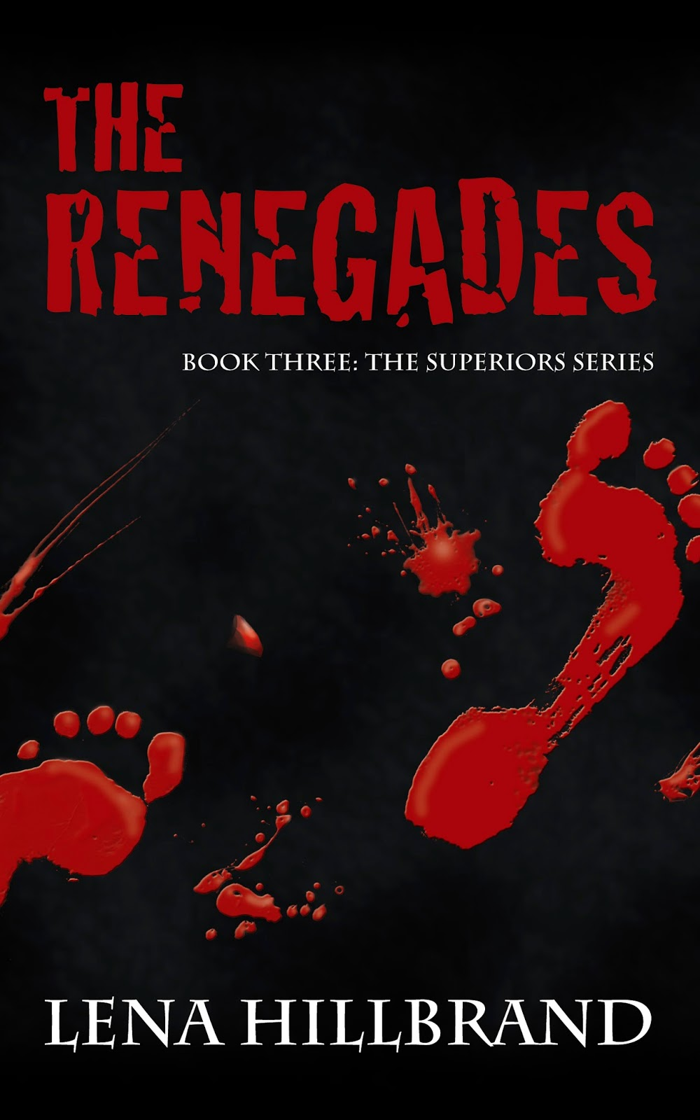 http://www.amazon.com/The-Renegades-Superiors-Lena-Hillbrand-ebook/dp/B00H0LPCQO/ref=sr_1_1?ie=UTF8&qid=1388697686&sr=8-1&keywords=renegades+hillbrand