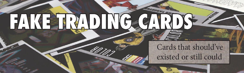 Fake Trading Cards