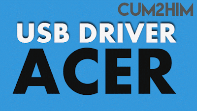 Download Kumpulan USB Driver Android ACER