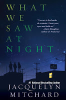 book cover of What We Saw At Night by Jacquelyn Mitchard