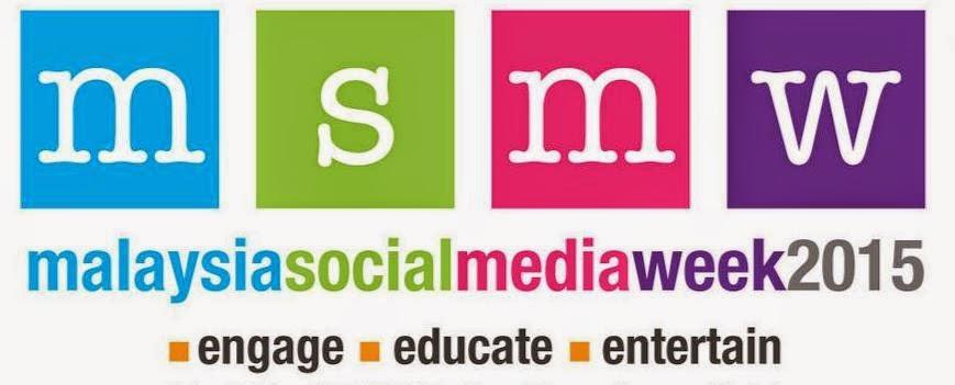 MALAYSIA SOCIAL MEDIA WEEK 2015