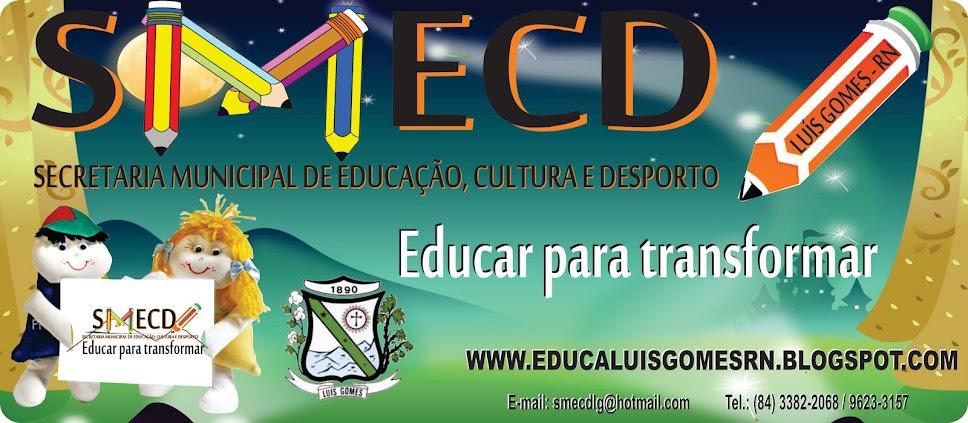 Educa - Luís Gomes / RN
