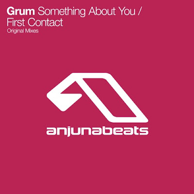 Grum - Something About You / First Contact