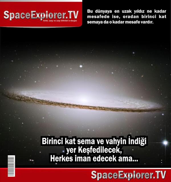 birinci kat sema, Dünyanın en büyük teleskobu, sema, Sema katları, süleyman hilmi tunahan, Teleskoplar, videolar, Yedi kat sema,