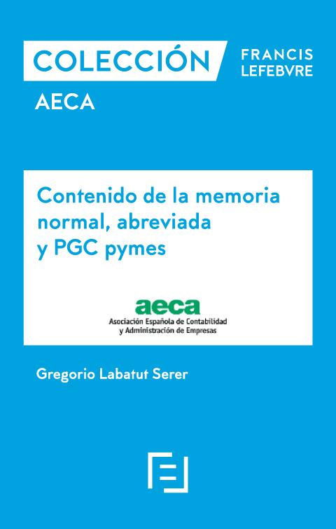 Contenido de la memoria normal, abreviada y PGC Pymes.