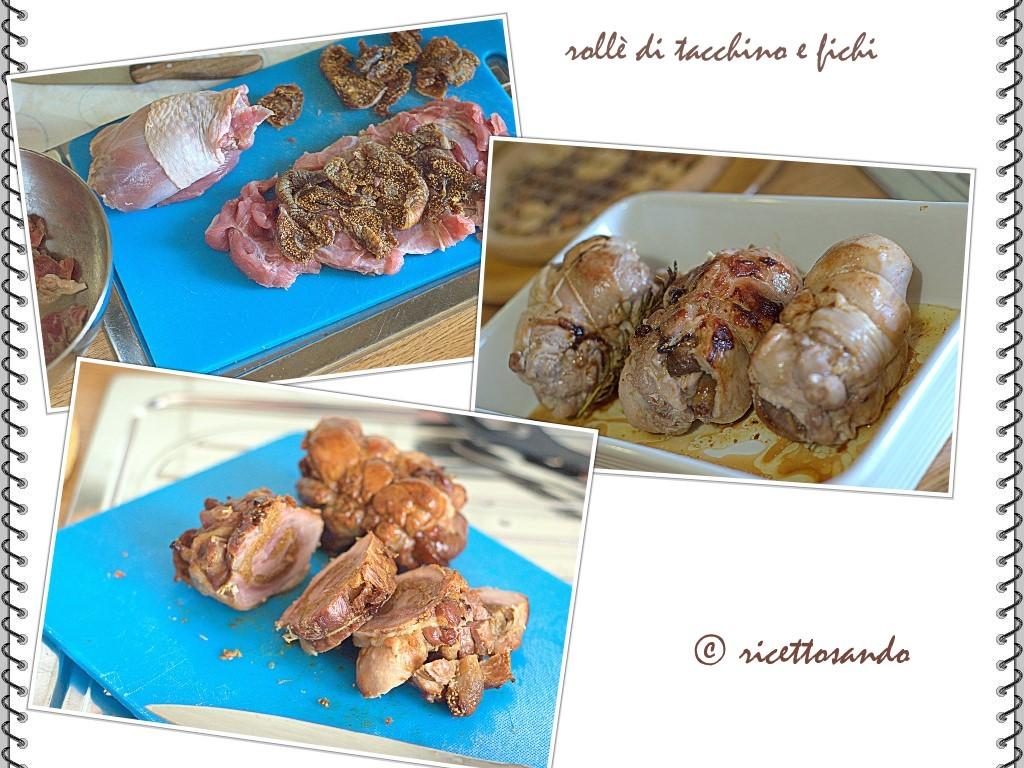 ricettosando - ricette di cucina : rollè di tacchino e fichi - Come Cucinare Il Rollè Di Tacchino