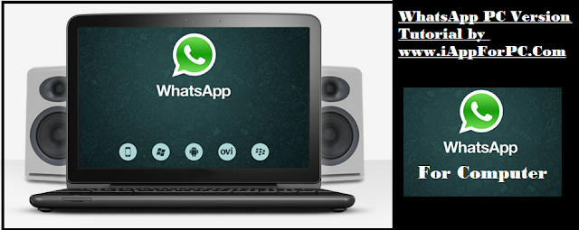 How To Download WhatsApp for PC