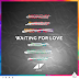 'Waiting for Love' by Avicii
