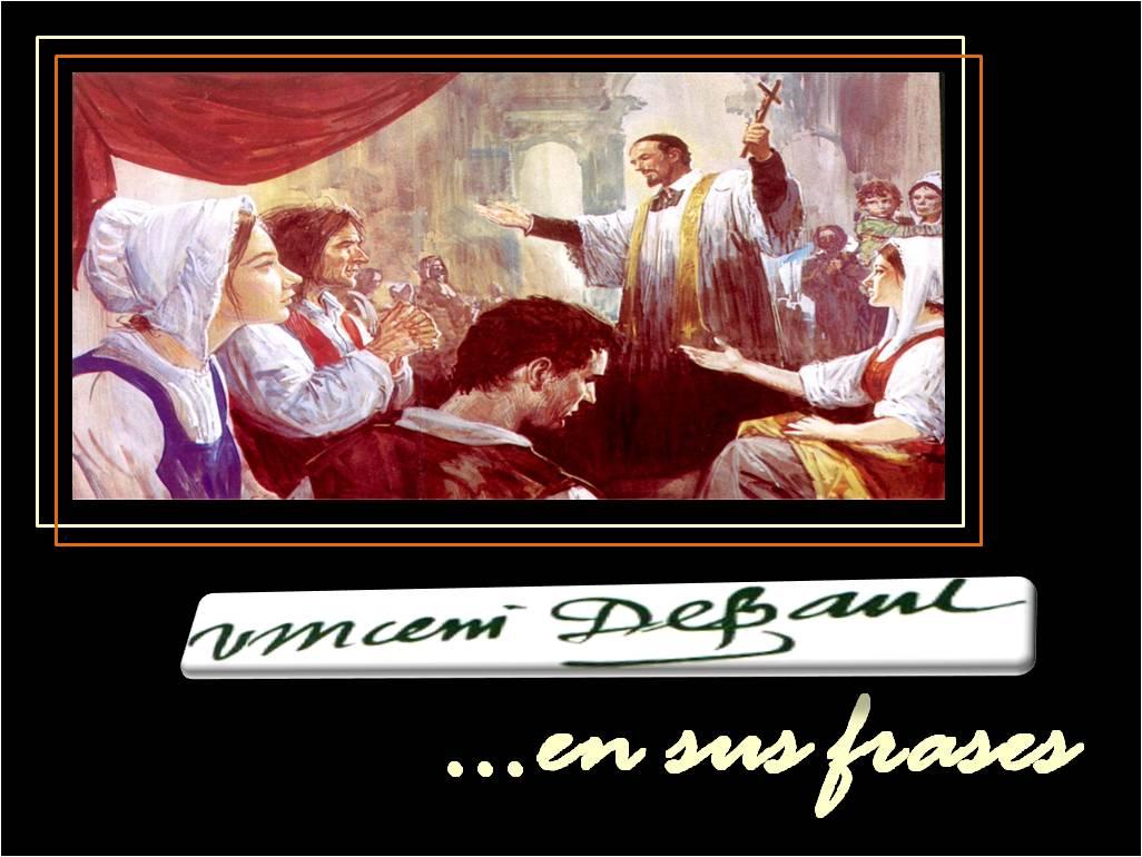 San Vicente de Paúl, en sus frases