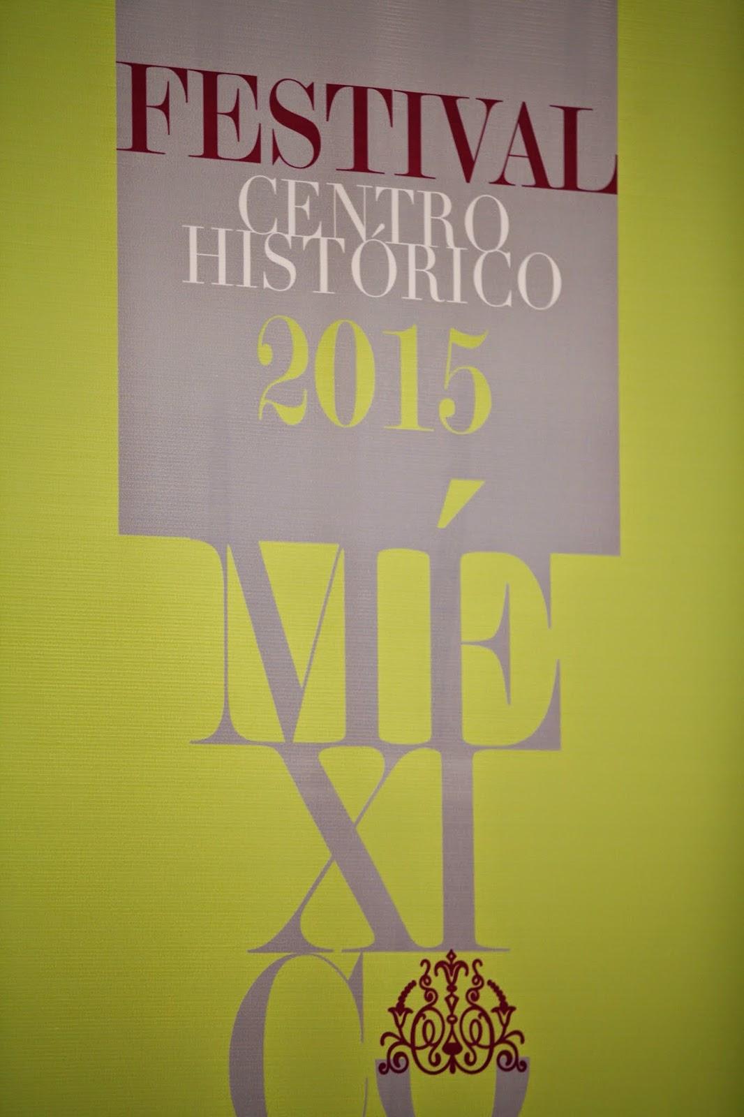 Anuncian el Festival del Centro Histórico de la Ciudad de México 2015 para Marzo y Abril