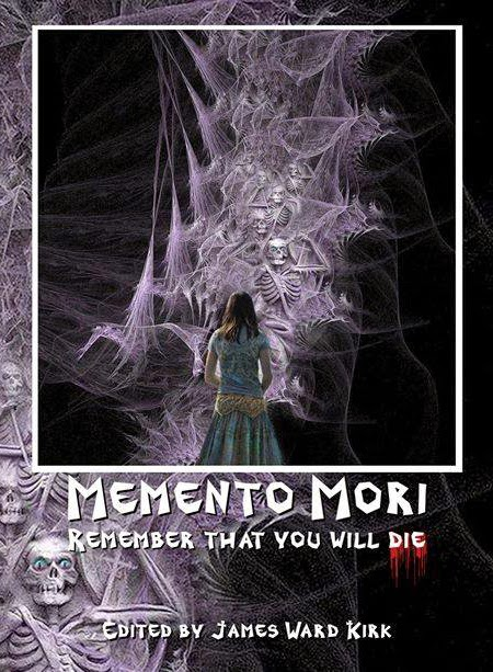 http://www.amazon.com/Memento-Mori-Remember-That-Will/dp/0615998585/ref=sr_1_31?s=books&ie=UTF8&qid=1407972543&sr=1-31&keywords=james+ward+kirk+fiction