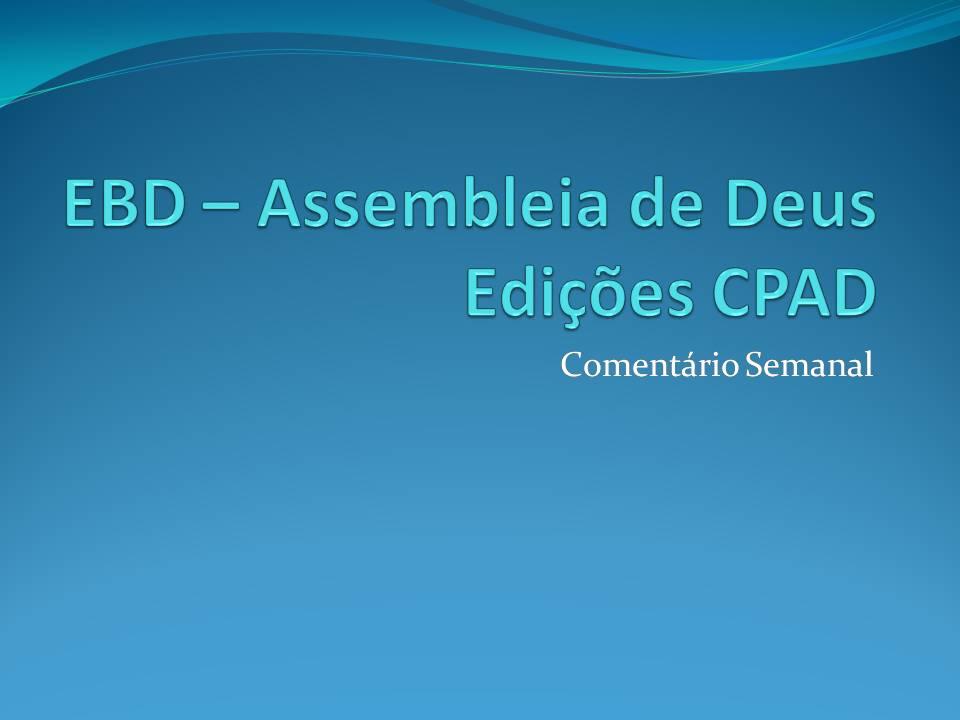 EBD - COMENTÁRIO/SUBSÍDIO