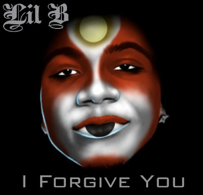 Lil_B-I_Forgive_You-(Bootleg)-2011