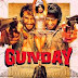 Gunday Review :Gunday Does a Rocking (SUPERHIT) Bussiness on Box-Office !