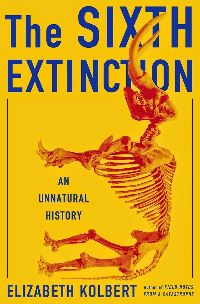 """the sixth extinction"" - Elizabeth Kolbert"
