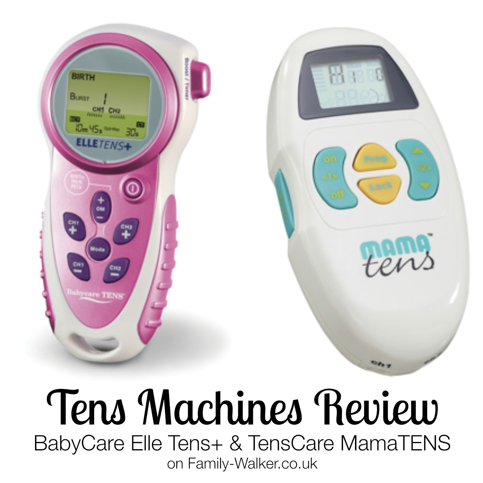 Tens Machines Review BabyCare Elle Tens+ & TensCare MamaTENS on Family-Walker.co.uk