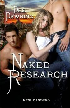 dee dawning, naked research, erotica, romance, new dawning, sex book, threesome
