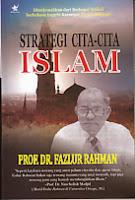 toko buku rahma: buku strategi cita-cita islam, pengarang prof. dr. fazlur rahman, penerbit jaya star nine