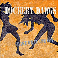 Dockery Dawgs - Shake What You Got