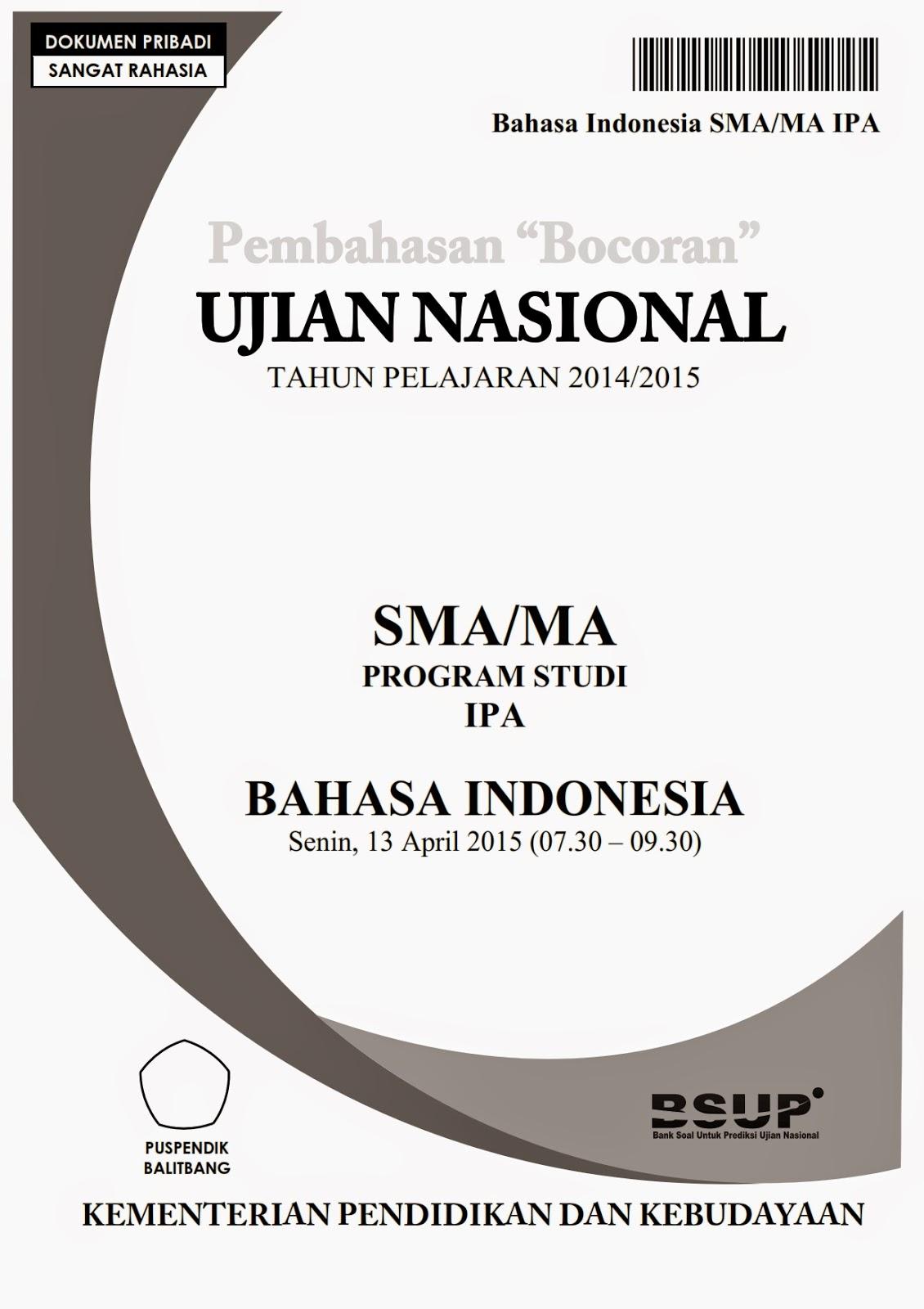 Pembahasan Bocoran Soal Un Bahasa Indonesia Sma 2015