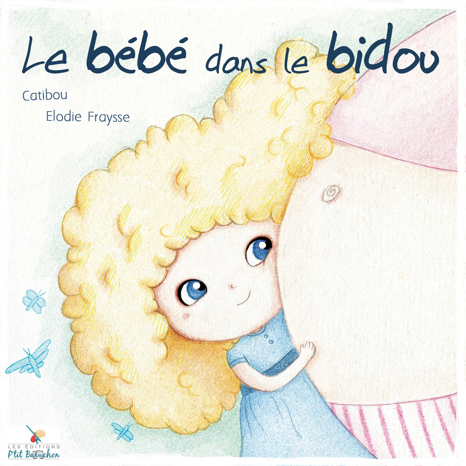 http://www.editionsptitbaluchon.com/#!le-bb-dans-le-bidou/c1zl9