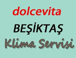 Dolcevita Beşiktaş Klima Servis