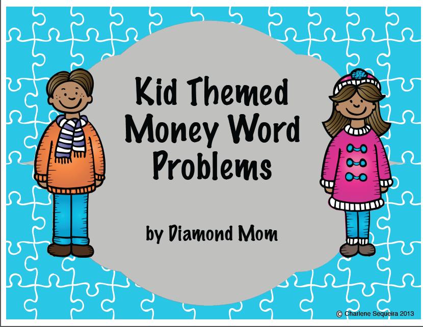 http://www.teacherspayteachers.com/Product/Kid-Themed-Money-Word-Problems-1029618