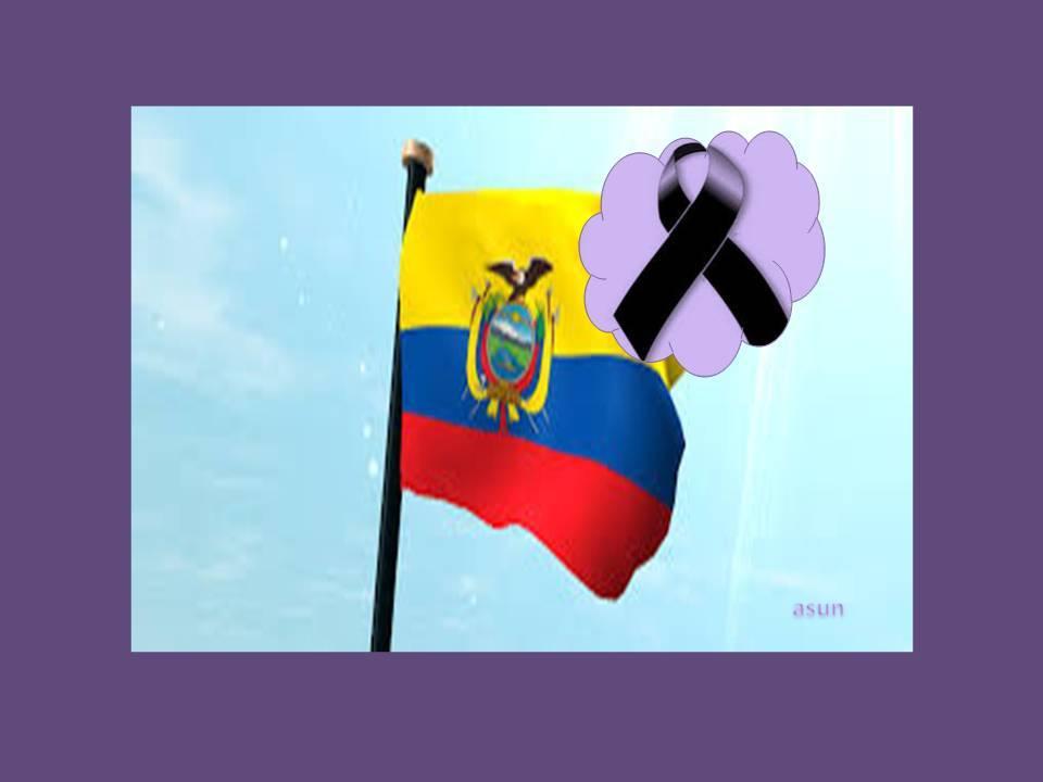 EN MEMORIA DE LAS VÍCTIMAS DE ECUADOR