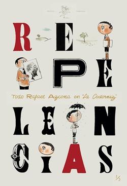 Repelencias (Todo Rafael Azcona en La Codorniz 3)