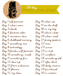 I'm on 30 days Photo Challenge