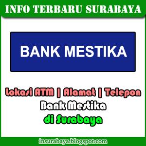 lokasi atm alamat telepon kantor bank Mestika di Surabaya
