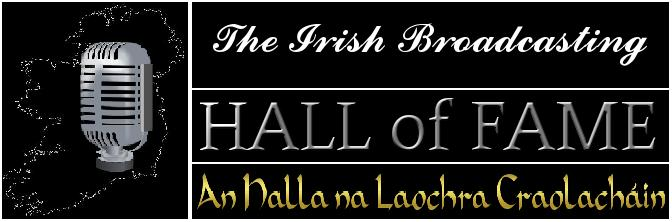 The Irish Broadcasting Hall of Fame