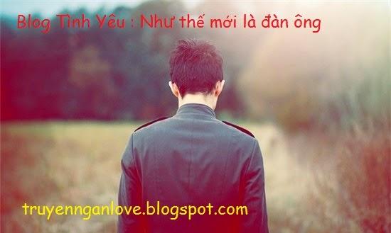 Blog Tình Yêu : Như thế mới là đàn ông