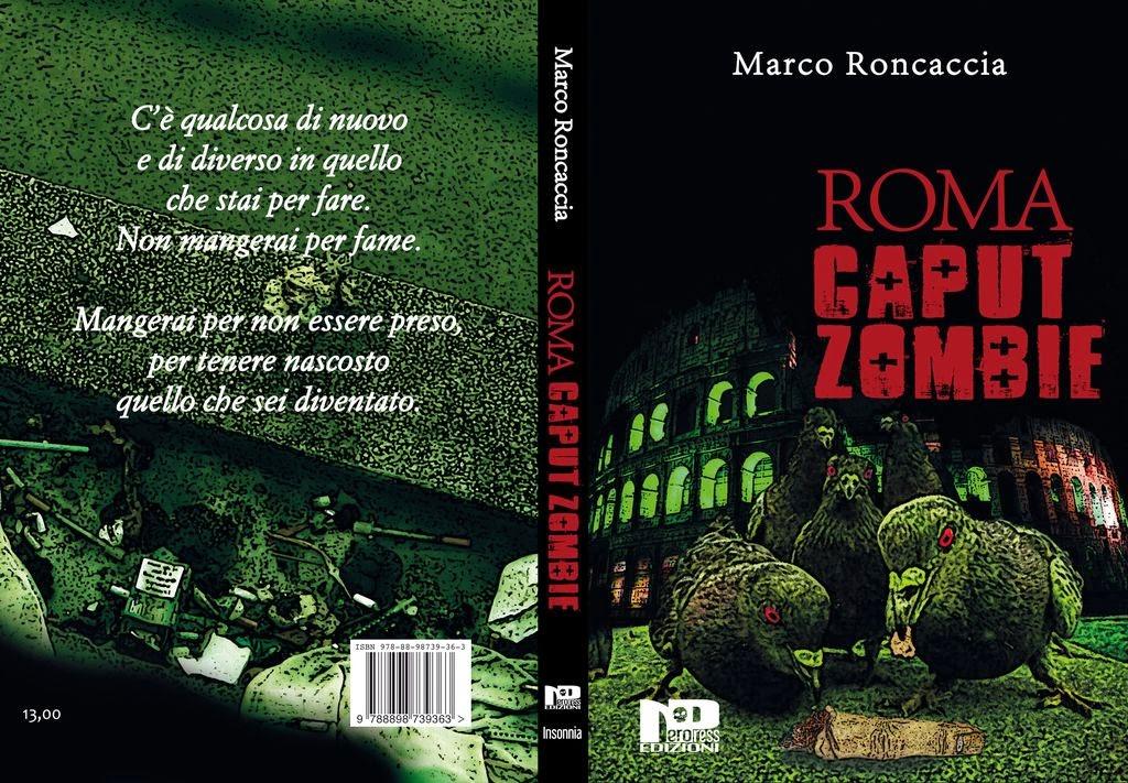 Roma Caput Zombie (Marco Roncaccia)