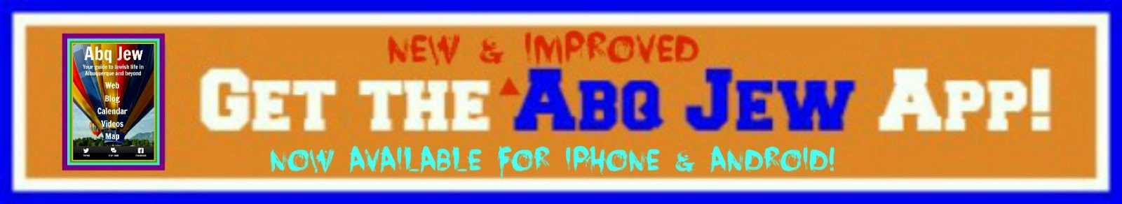 Get The New & Improved Abq Jew App!