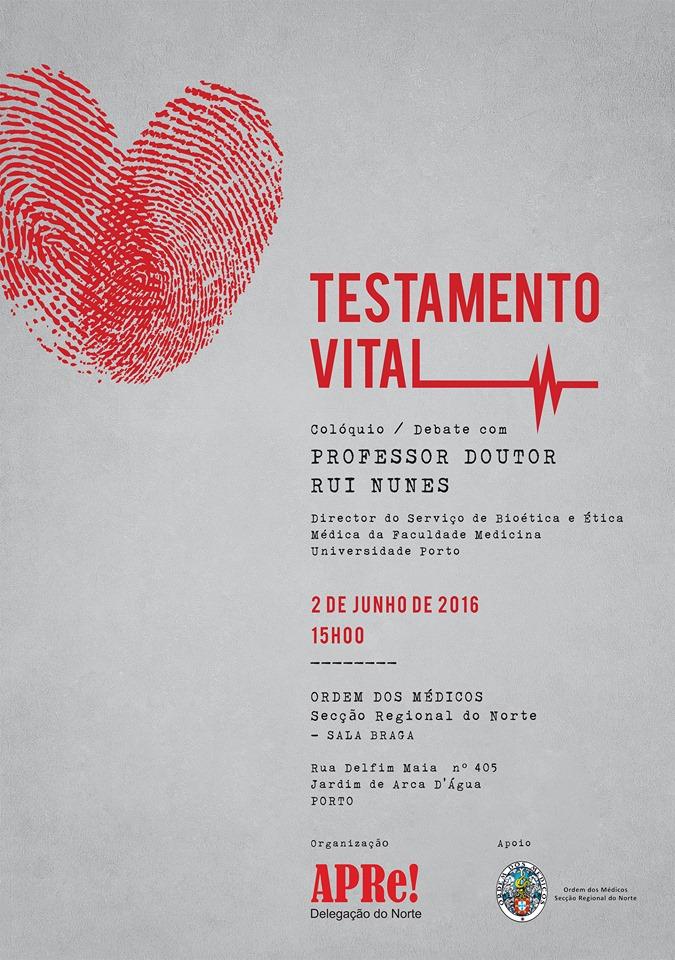 """""""TESTAMENTO VITAL"""", colóquio/debate promovido pela Delegação Norte da APRe!"""