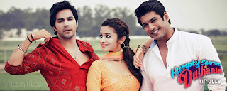 Humpty Sharma Ki Dulhania Songs Lyrics