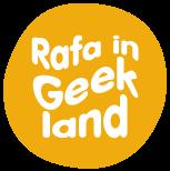 Rafa in Geekland