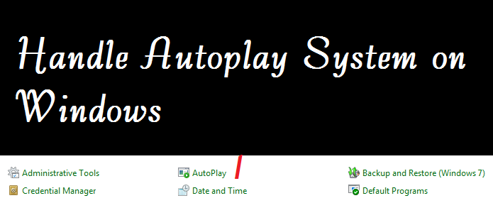 How to Handle Autoplay System in Windows