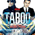 Win 2 tickets to Taboo / David Vendetta / Micah