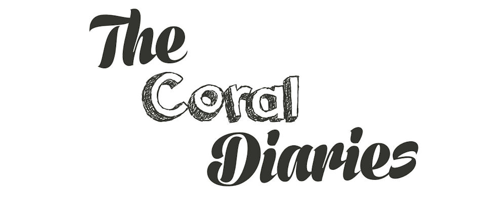 The Coral Diaries