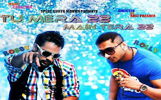 Tu Mera 22 Ma Tera 22 New Punjabi Movie - Honey Singh