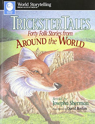 Trickster Takes: Forty Folk Stories from Around the World