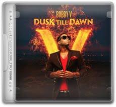 Download Bobby V - Dusk Till Dawn (2012)