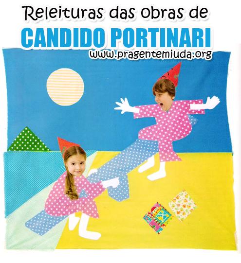 Dica para trabalhar releitura das obras de Candido Portinari