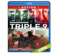 Triple 9 (2016) Full HD BRRip 1080p Audio Dual Latino/Ingles 5.1